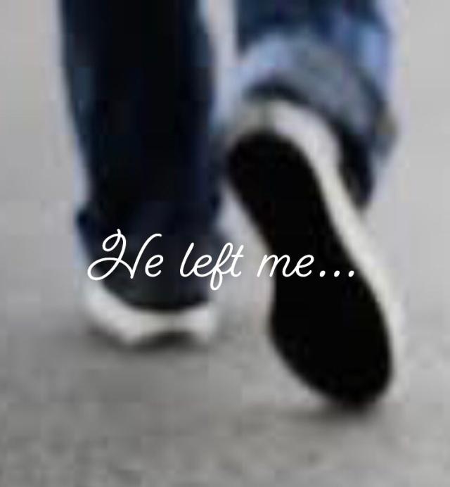 He Left Me…  – Kristine Soule